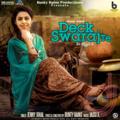 Deck Swaraj Te song download by Jenny Johal