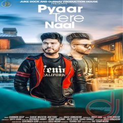 Pyar Tere Naal song download by Shamandeep