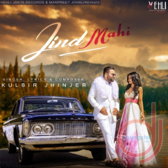 Jind Mahi song download by Kulbir Jhinjer