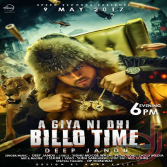 Aa Giya Ni Ohi Billo Time song download by Deep Jandu