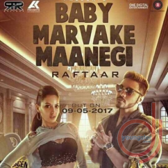 Baby Marvake Maanegi song download by Raftaar