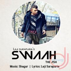 Swaah song download by Laji Surapuria