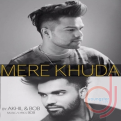 Mere Khuda song download by Akhil