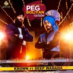 Peg Boliyan song download by Deep Wadana
