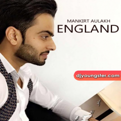 England song download by Mankirt Aulakh