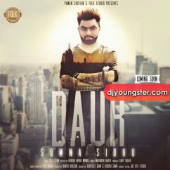 Daur song download by Sumna Sidhu