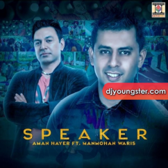 Speaker song download by Manmohan Waris