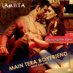 Main Tera Boyfriend song download by Neha Kakkar