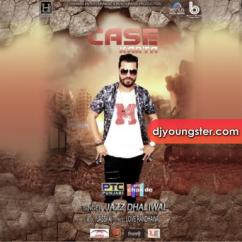 Case Karta song download by Jazz Dhaliwal
