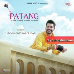 Patang song download by Sangram Hanjra