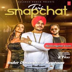 Teri Snapchat Inder Dosanjh mp3