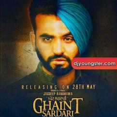 Ghaint Sardari song download by Jagdeep Randhawa