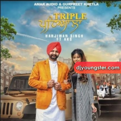 Triple Patiala song download by Harjiwan Singh