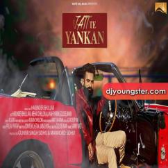 Jatt Te Yankan song download by Harjinder Bhullar