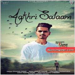 Aakhri Salaam song download by Sharan Sidhu