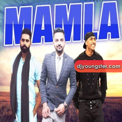 Mamla song download by Lucky Rai