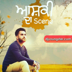 Aashiqui Da Scene song download by Amar Sajaalpuria