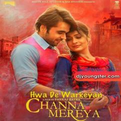 Hwa De Warkeyan song download by Ninja