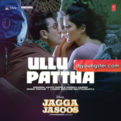 Ullu Ka Pattha song download by Arijit Singh