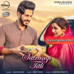 Satrangi Titli song download by Jass Bajwa