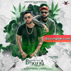 Bhang song download by Karan Aujla