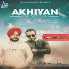Akhiyan Laiyo Na song download by Inderjeet