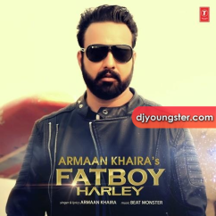 Fatboy Harley song download by Armaan Khaira