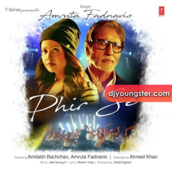Phir Se song download by Amitabh Bachchan