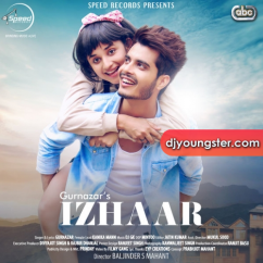 Izhaar song download by Gurnazar
