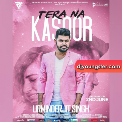 Tera Na Kasoor song download by Urminderjit Singh