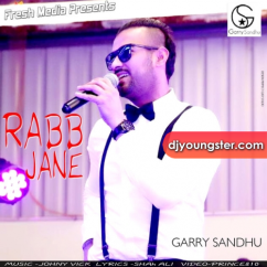 Rabb Jane song download by Garry Sandhu