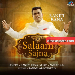 Salaam Sajna song download by Ranjit Rana