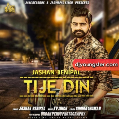Tije Din song download by Jashan Benipal