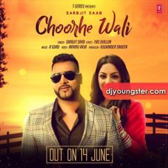 Choorhe Wali song download by Sarabjit Saab