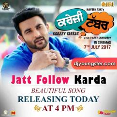 Jatt Follow Karda song download by Ninja
