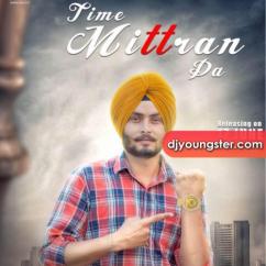 Time Mittran Da song download by Hapee Boparai
