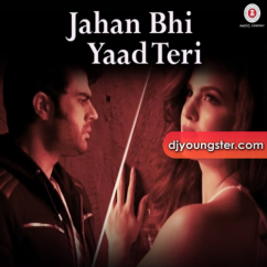 Jahan Bhi Yaad Teri song download by Darshan Rawal