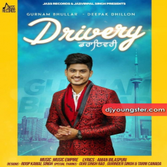 Drivery song download by Gurnam Bhullar