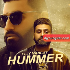 Hummer song download by Elly Mangat