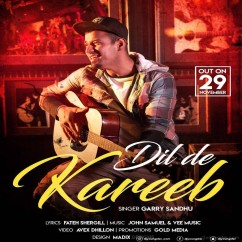 Dil De Kareeb song download by Garry Sandhu