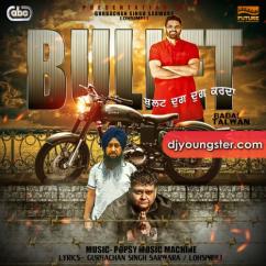 Bullet (Dhug Dhug Karda) song download by Popsy