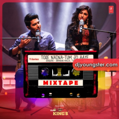 Tose Naina Tum Jo Aaye song download by Armaan Malik