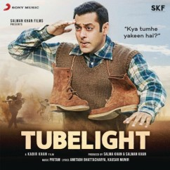Tubelight song download by Papon