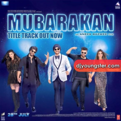 Mubarakan song download by Badshah