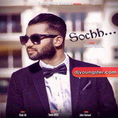 Sochh song download by Simon Sidhu