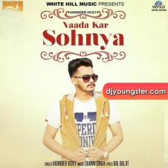 Vaada Kar Sohnya song download by Varinder Vicky