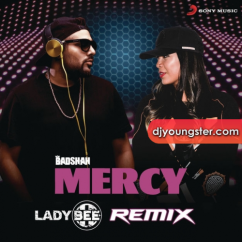 Mercy (Lady Bee Remix) song download by Badshah
