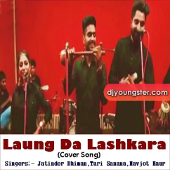Laung Da Lashkara (Cover Song) song download by Jatinder Dhiman