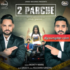2 Parche song download by Monty