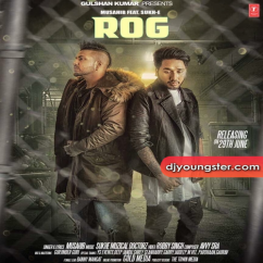 Rog song download by Musahib
